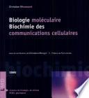Biologie mol  culaire  Biochimie des communications cellulaires