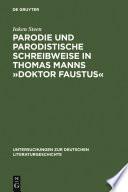 Parodie und parodistische Schreibweise in Thomas Manns   Doktor Faustus