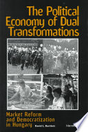 The Political Economy of Dual Transformations