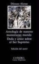 Antologia de nuestro monstruoso mundo. / Anthology of our Monstrous World