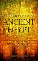 download ebook a history of art in ancient egypt vol.2 (of 2) (illustrations) pdf epub