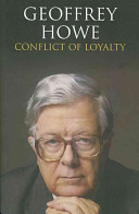 Conflict of Loyalty Years Of Conservatism Much Of