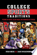 College Sports Traditions