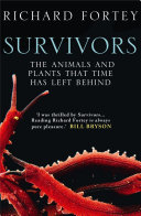 Survivors: The Animals and Plants that Time has Left Behind (Text Only)