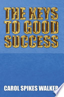 The Keys To Good Success