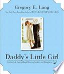 Daddy s Little Girl Book PDF