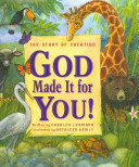 God Made It for You  God Made It All For