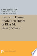 Essays on Fourier Analysis in Honor of Elias M  Stein  PMS 42