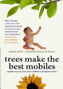 Trees Make the Best Mobiles Small Stuff Have Encouraged Millions