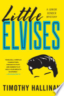 Little Elvises Tinseltown La Burglar Junior Bender Has Unfortunately Developed