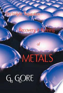Electrolytic Separation  Recovery and Refining of Metals