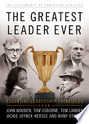 The Greatest Leader Ever