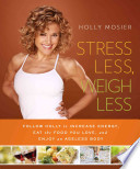 Stress Less  Weigh Less
