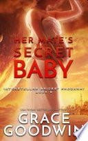 Her Mate s Secret Baby