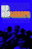 Hip Hoptionary TM : other writers, pop culture fans, linguists,...