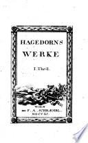 Sämmtliche poetische Werke des Herrn Friedrich von Hagedorn