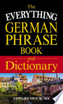 The Everything German Phrase Book   Dictionary