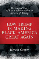 Book How Trump is Making Black America Great Again