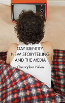 Gay Identity  New Storytelling and The Media