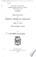 Bibliography Of North American Geology For 1906 And 1907