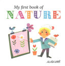 My First Book Of Nature : known throughout the world. with their naivety of...