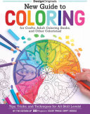 New Guide to Coloring for Crafts  Adult Coloring Books  and Other Coloristas