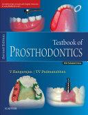 Textbook of Prosthodontics- E Book