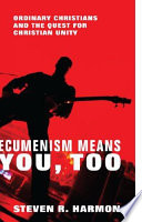Ecumenism Means You  Too