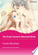 THE GREEK TYCOON S RELUCTANT BRIDE