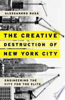 The Creative Destruction of New York City