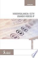 Videovigilancia  CCTV usando v  deos IP