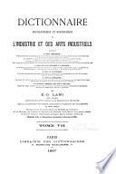 Dictionnaire encyclop  dique et biographique de l industrie et des arts industriels