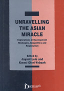 Unravelling The Asian Miracle