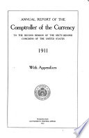 Annual Report of the Comptroller of the Currency to the     Session of the     Congress of the United States