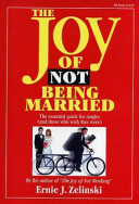The Joy of Not Being Married
