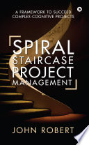 Spiral Staircase Project Management