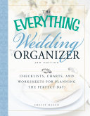 The Everything Wedding Organizer  3rd Edition