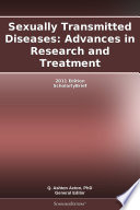 Sexually Transmitted Diseases Advances In Research And Treatment 2011 Edition