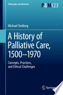 A History of Palliative Care  1500 1970