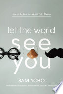 Book Let the World See You