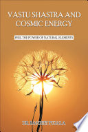 Vastu Shastra And Cosmic Energy