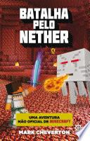 Batalha Pelo Nether Minecraft Vol 2
