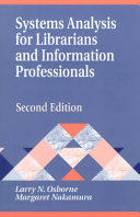 Systems Analysis For Librarians And Information Professionals book