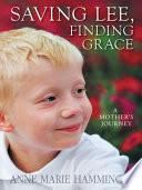 Saving Lee  Finding Grace