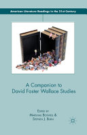 A Companion to David Foster Wallace Studies