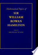 The Mathematical Papers of Sir William Rowan Hamilton  Volume 4  Geometry  Analysis  Astronomy  Probability and Finite Differences  Miscellaneous