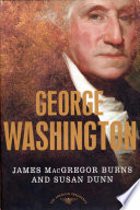 George Washington The American Presidents Series: The 1st President, 1789-1797