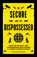 The Secure And The Dispossessed : at the unfolding impacts of...