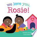 We Love You  Rosie