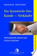 Das dynamische Duo: Kunde - Verkäufer